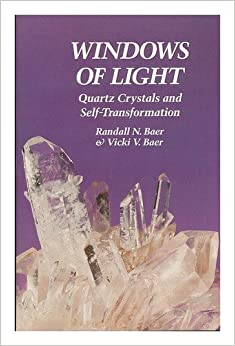 Image for Windows of Light: Using Quartz Crystals As Tools for Self-Transformation