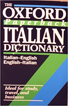 Image for The Oxford Paperback Italian Dictionary: Italian-English, English-Italian (Oxford Paperback Reference)