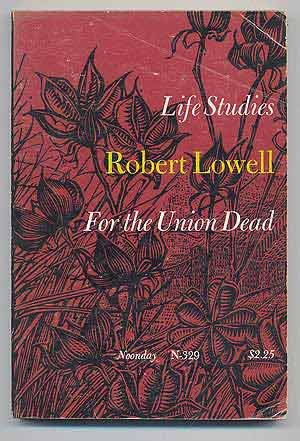 Image for Life Studies and For The Union Dead