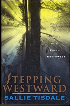 Image for Stepping Westward: The Long Search for Home in the Pacific Northwest