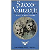 Image for Sacco Vanzetti The Murder and the Myth Robert H. Montgomery of the Massachusetts Bar