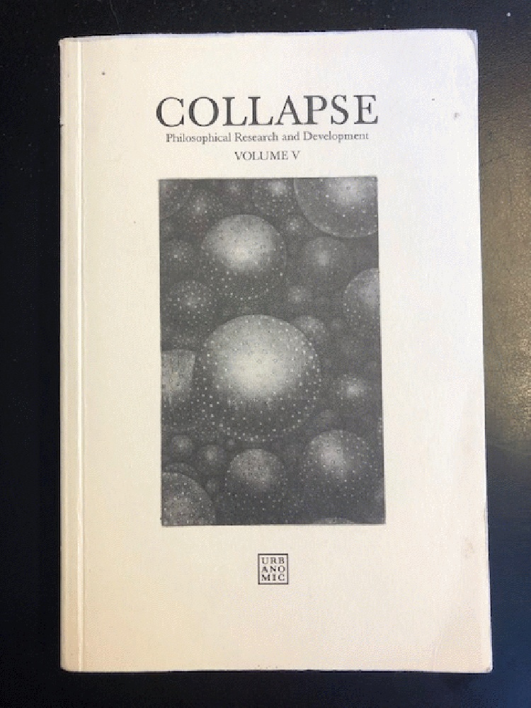 Image for Collapse: v. 5: Philosophical Research and Development - The Copernican Imperative