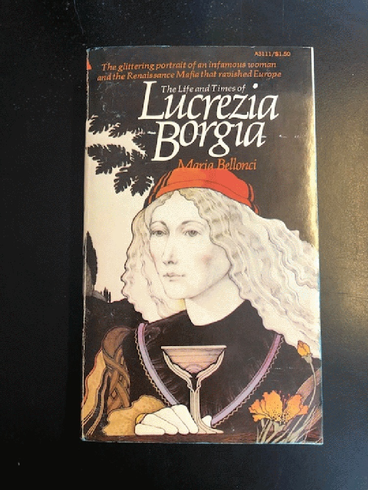 Image for The life and times of Lucrezia Borgia