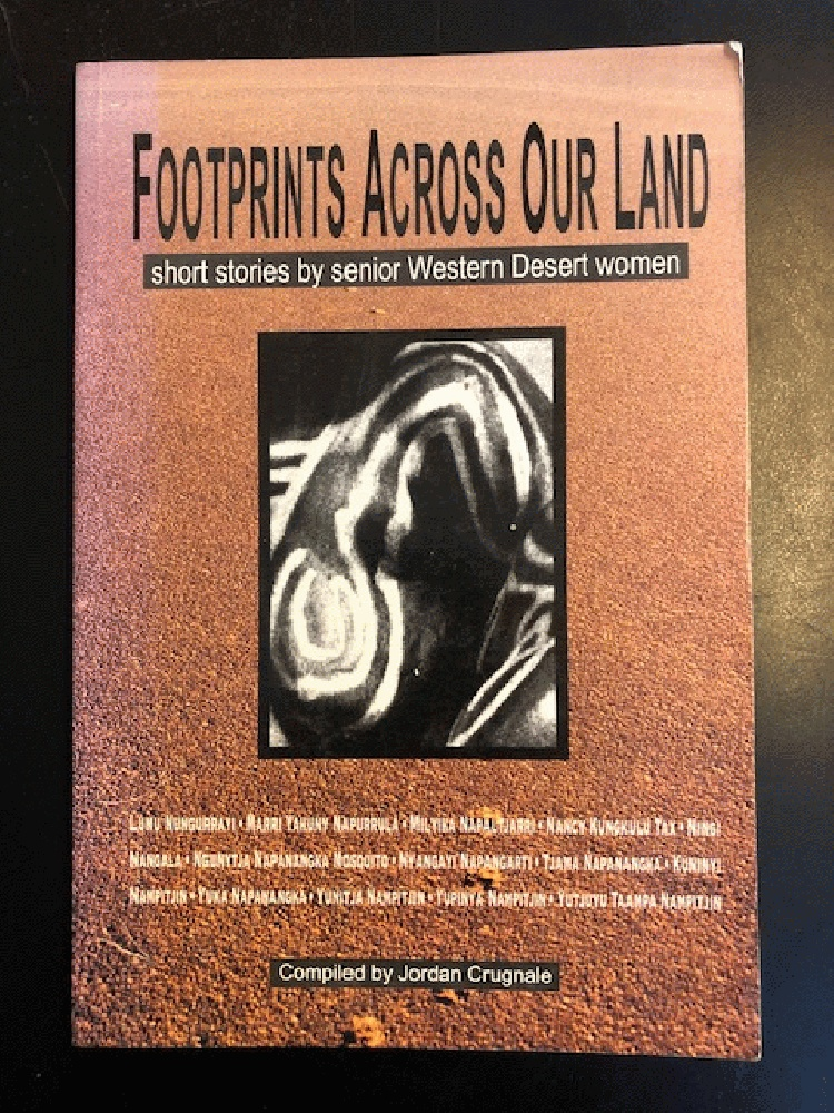Image for Footprints Across Our Land: Short Stories by Senior Western Desert Women