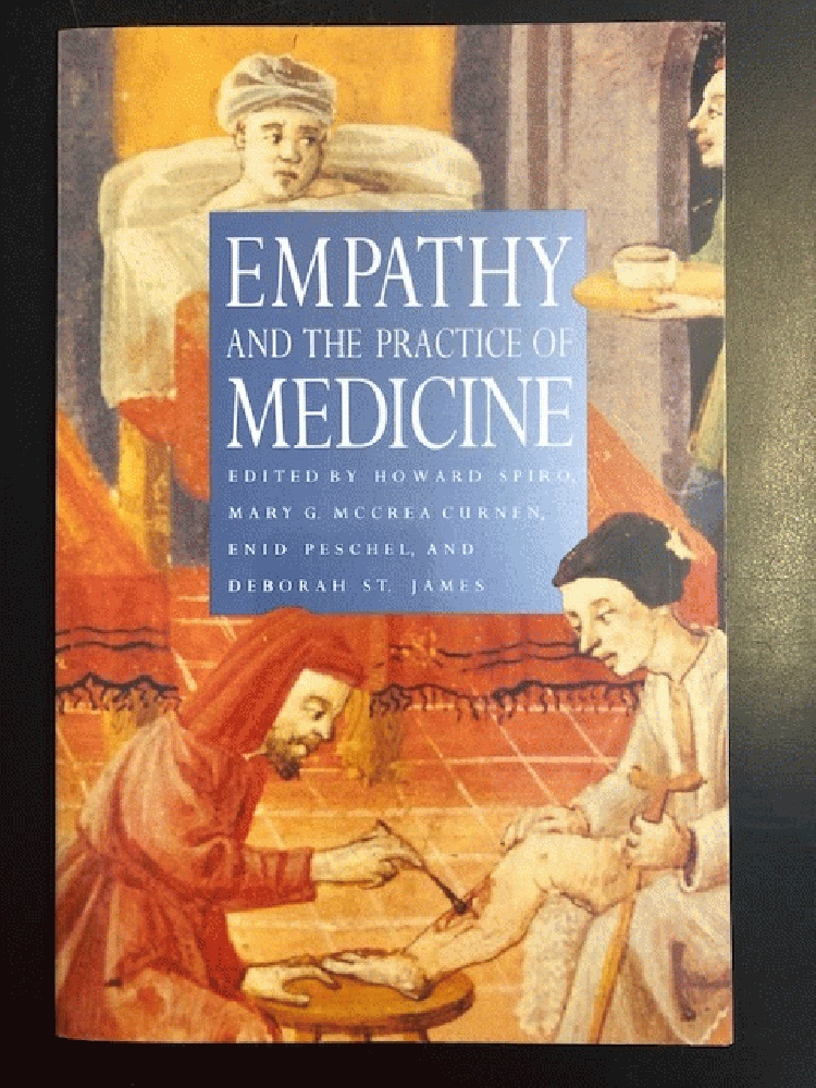 Image for Empathy and the Practice of Medicine: Beyond Pills and the Scalpel