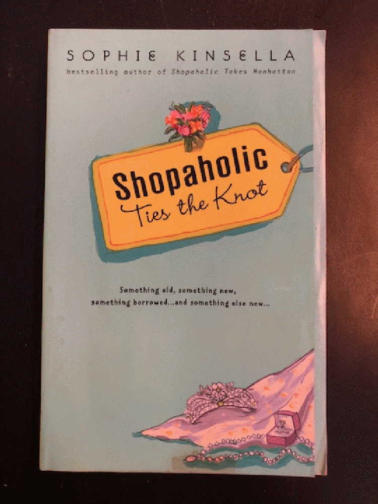Image for Shopaholic Ties the Knot (Shopaholic, No 3)