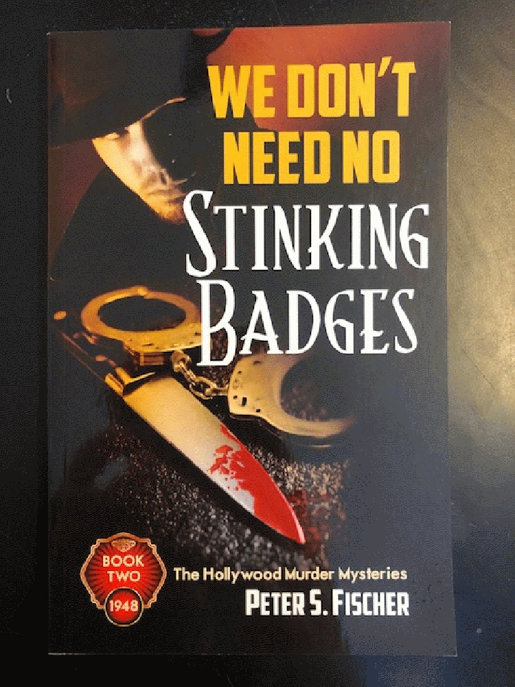 Image for We don't need no stinking badges (Hollywood Murder Mysteries)
