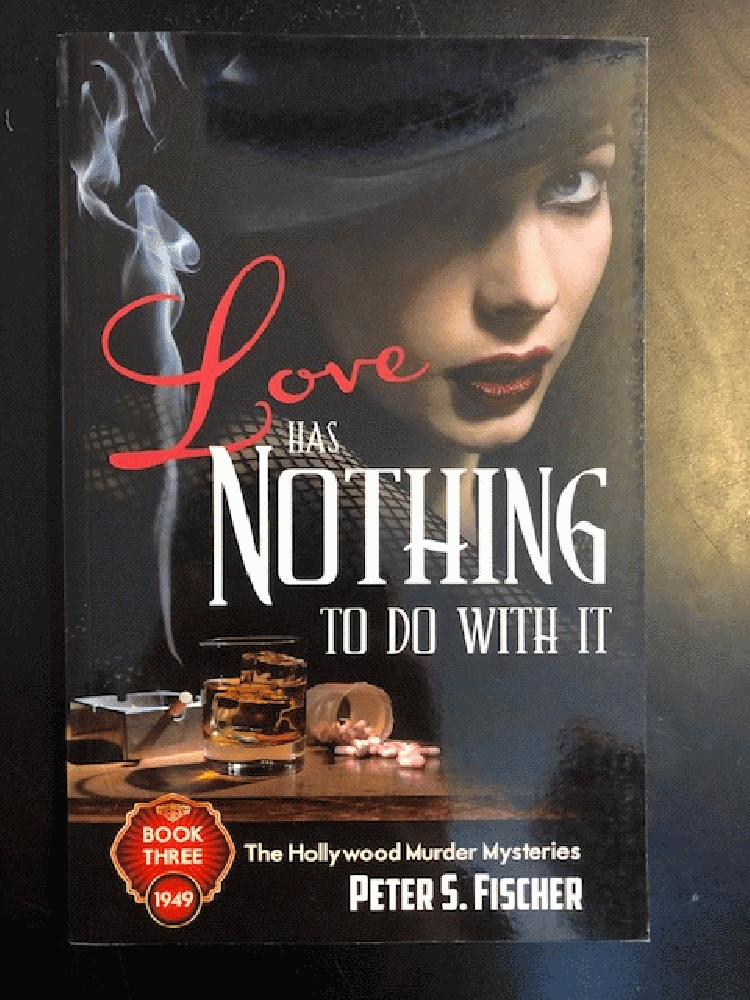 Image for Love Has Nothing to Do With it (Hollywood Murder Mysteries)