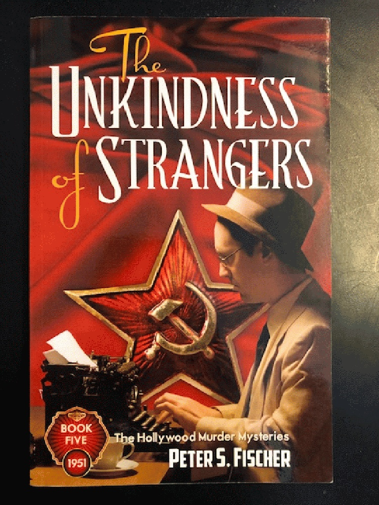 Image for The Unkindness of Strangers (Hollywood Murder Mysteries)