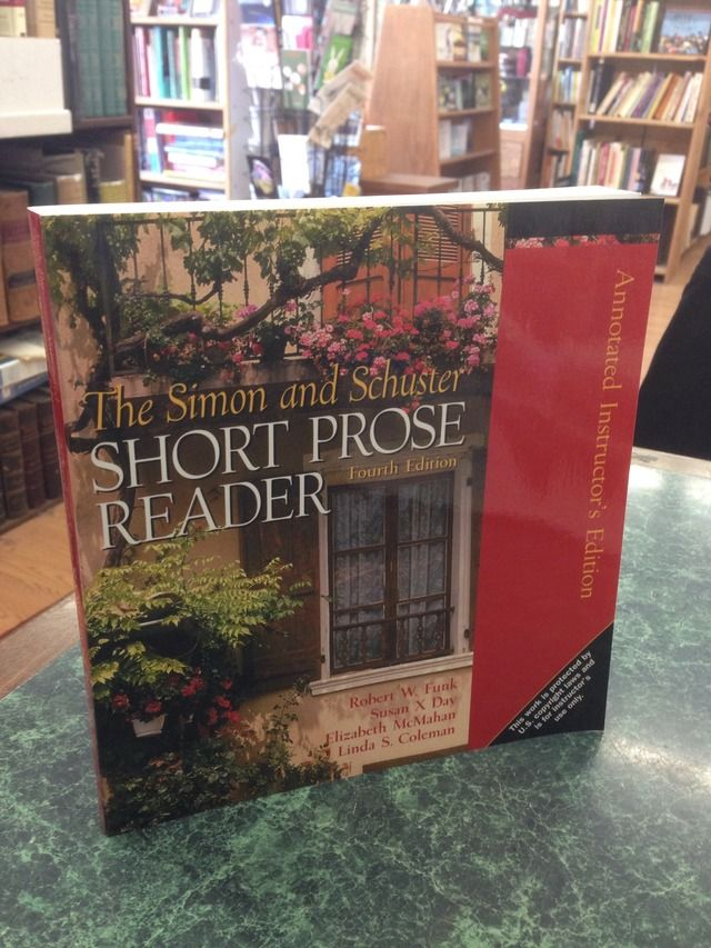 Image for The Simon and Schuster Short Prose Reader Fourth Edition Annotated Instructor's Edition by Funk, Robert W. & Others