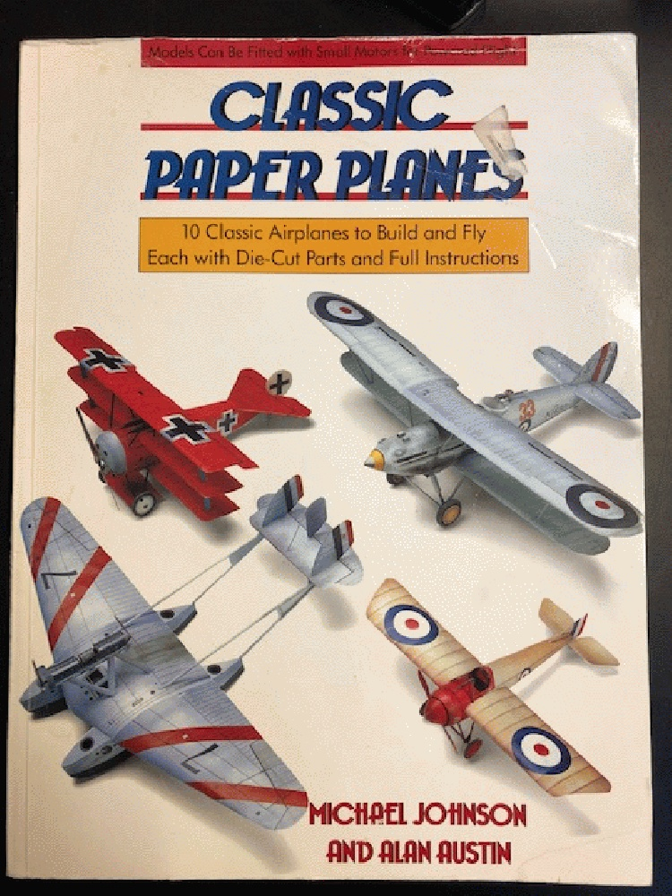 Image for Classic Paper Planes: 10 Classic Airplanes to Build and Fly