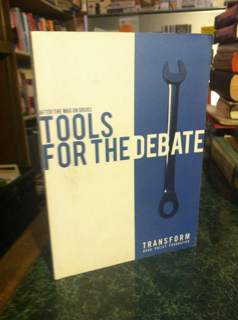Image for After the War on Drugs: Tools for Debate