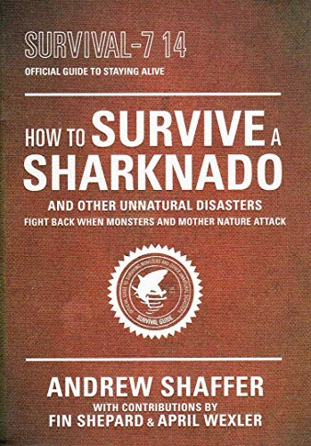 Image for How to Survive a Sharknado and Other Natural Disasters