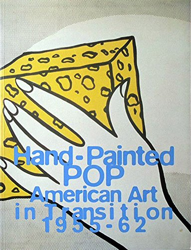 Image for Hand-Painted Pop: American Art in Transition, 1955-62