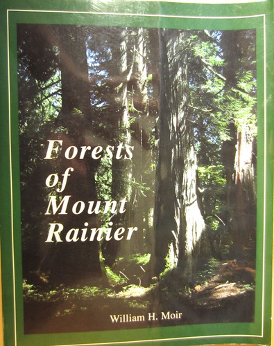 Image for Forests of Mount Rainier National Park: A Natural History
