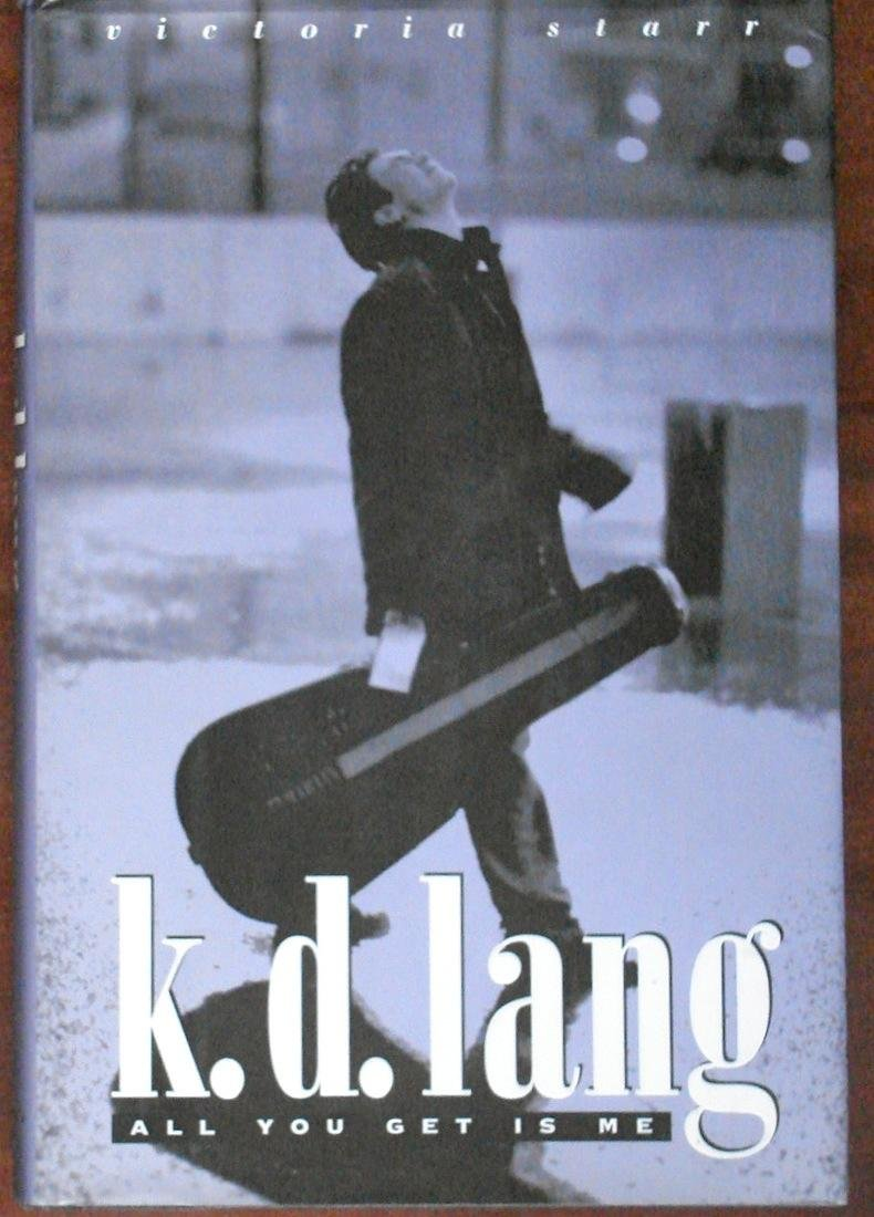 Image for K. D. Lang: All You Get Is Me