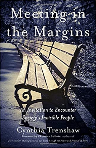 Image for Meeting in the Margins: An Invitation to Encounter Society's Invisible People