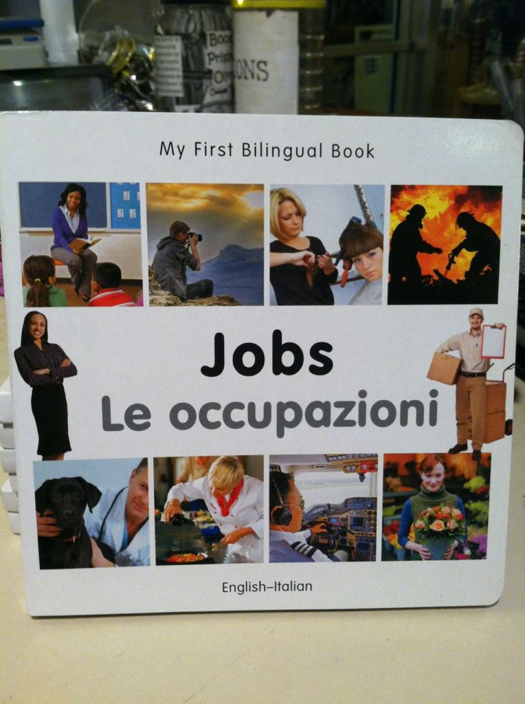 Image for My First Bilingual Book?Jobs (English?Italian) (Italian and English Edition)