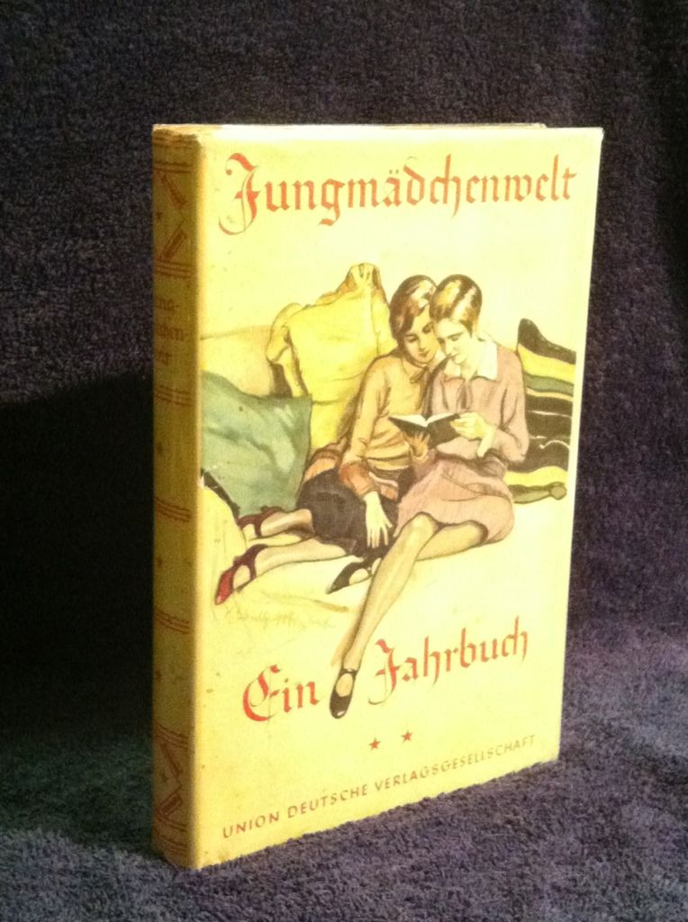 Image for Jungsmadchenwelt Ein Jahrbuch fur Junge Madchen (Young Girls' World: A Yearbook for Young Girls)
