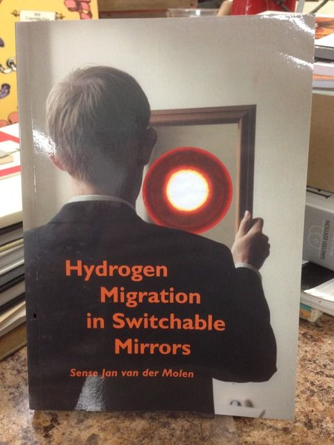 Image for Hydrogen Migration in Switchable Mirrors by van der Molen, Sense Jan