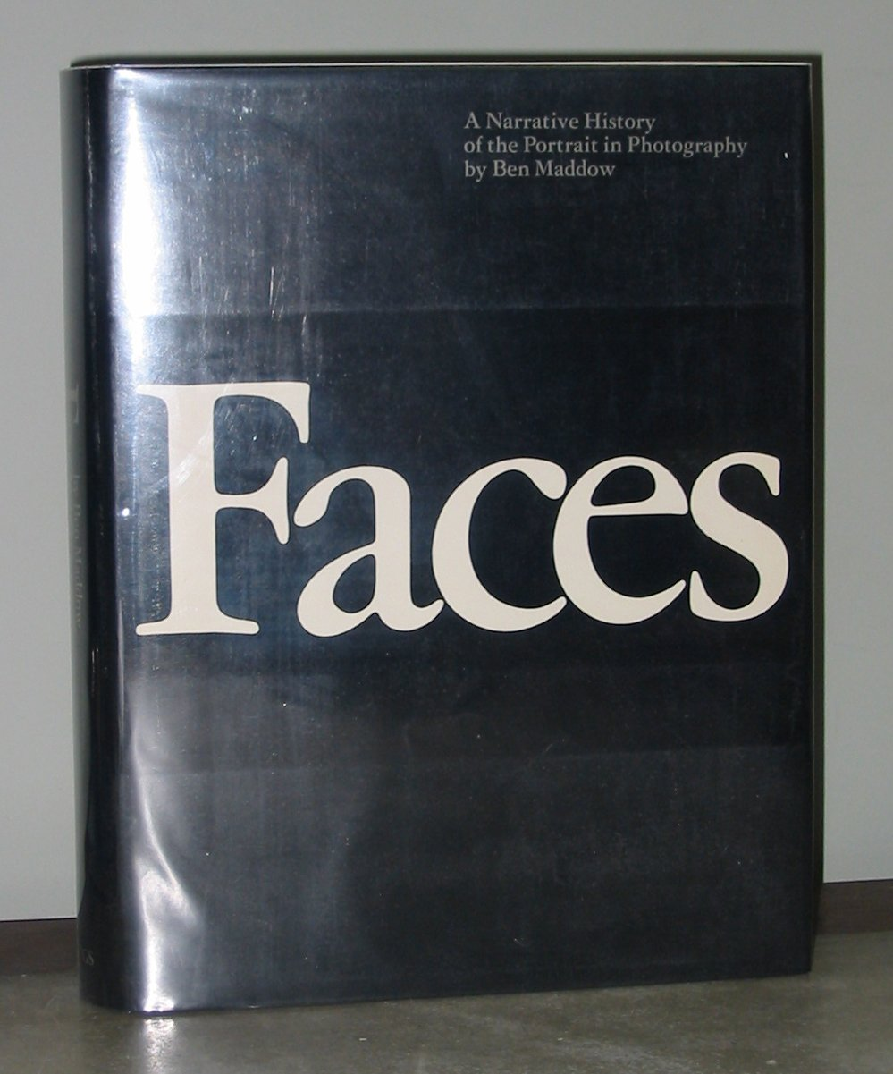 Image for Faces: A Narrative History of the Portrait in Photography