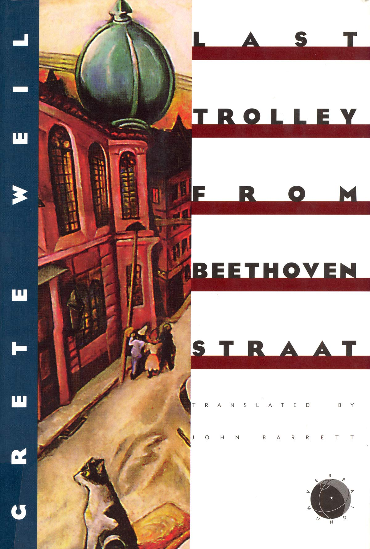 Image for Last Trolley from Beethovenstraat (Verba Mundi (Hardcover))