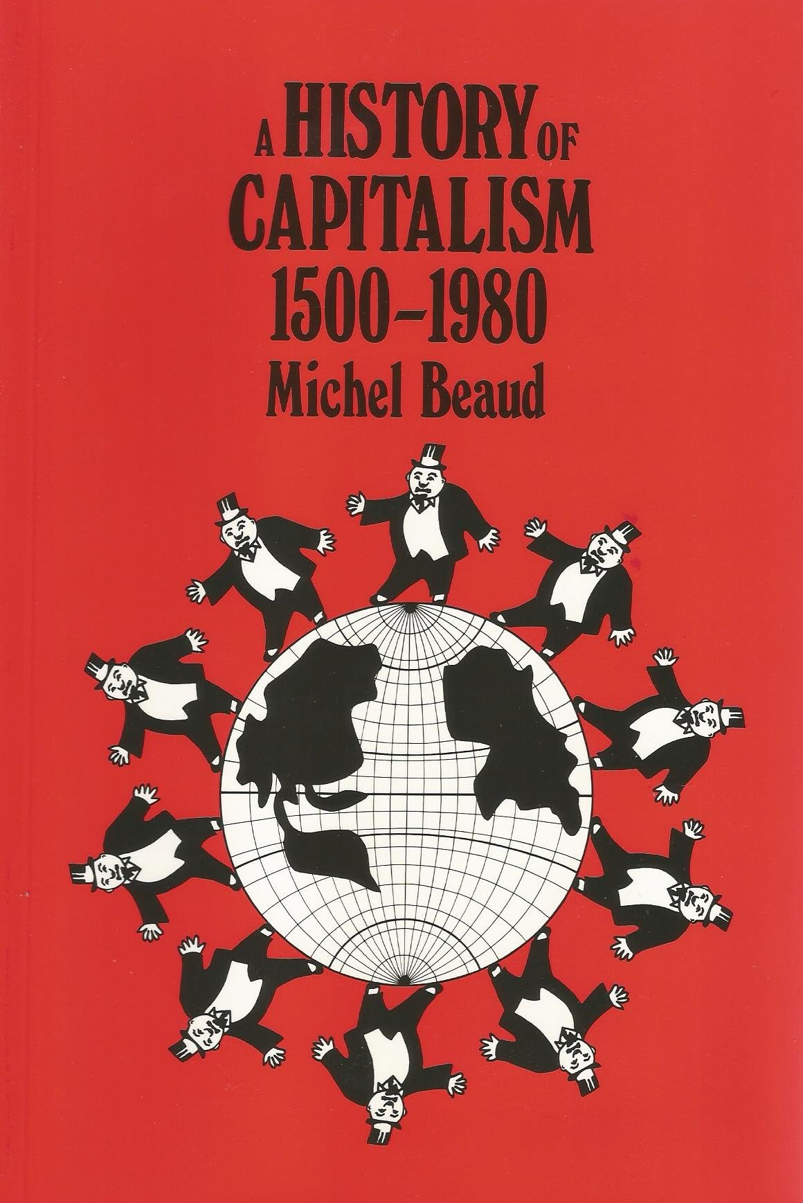Image for A History of Capitalism 1500 - 1980