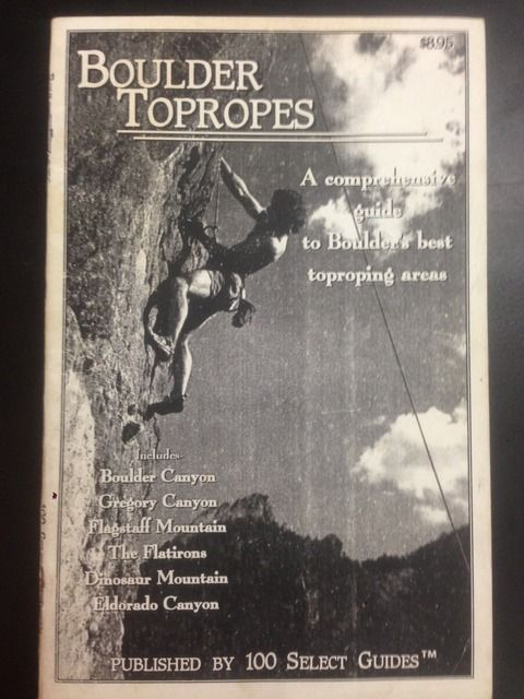 Image for Boulder Topropes: A Comprehensive Guide to Boulder's Best Toproping Areas