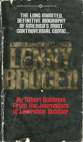 Image for Ladies and Gentlemen, Lenny Bruce!! by Goldman, Albert and Schiller, Lawrence