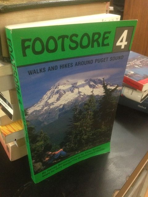 Image for Footsore 4: Walks and Hikes Around Puget Sound