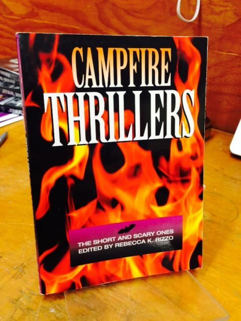 Image for Campfire Thrillers: The Short and Scary Ones