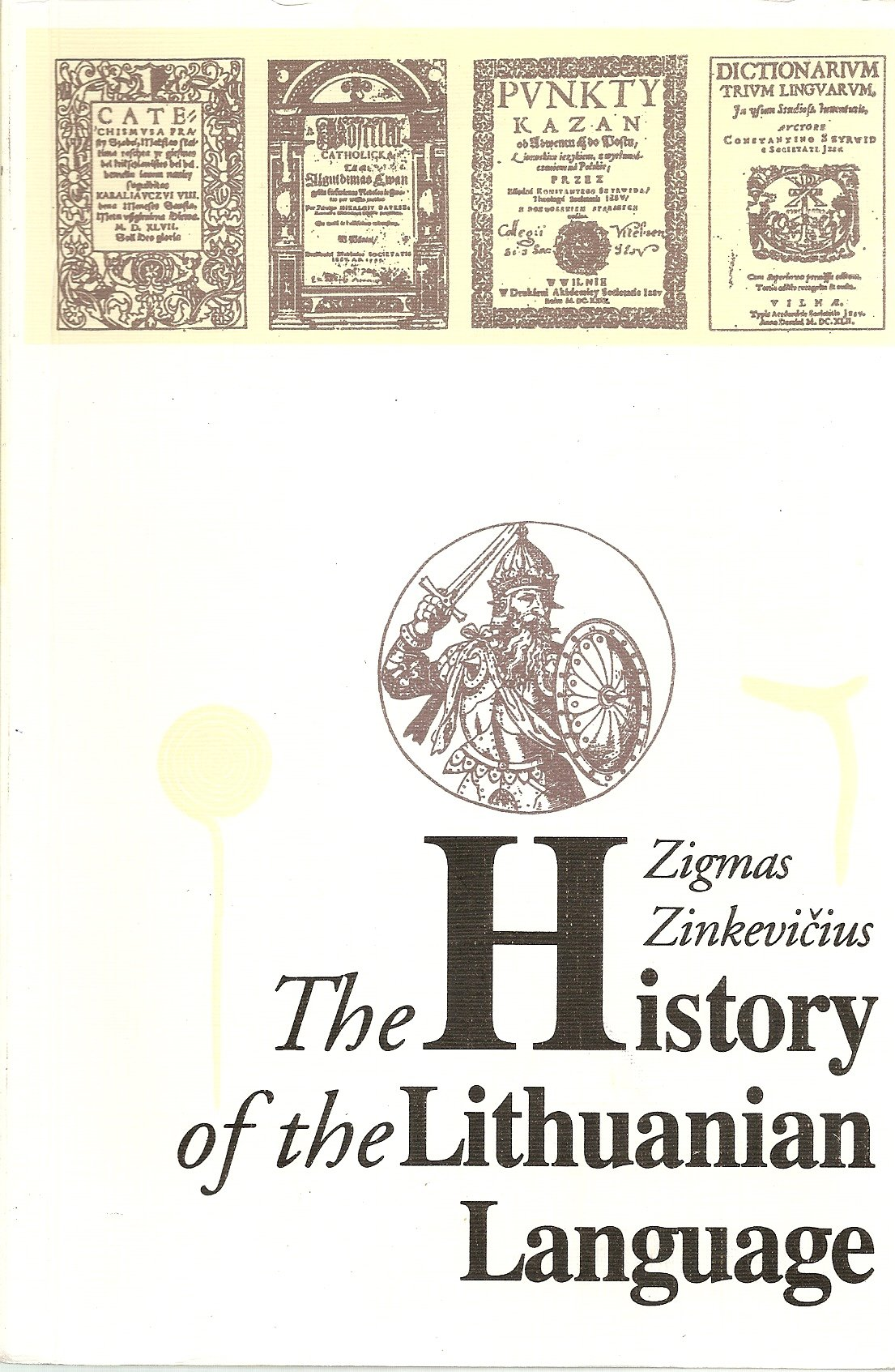 Image for The history of the Lithuanian language