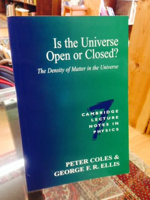 Image for Is the Universe Open or Closed?: The Density of Matter in the Universe (Cambridge Lecture Notes in Physics)
