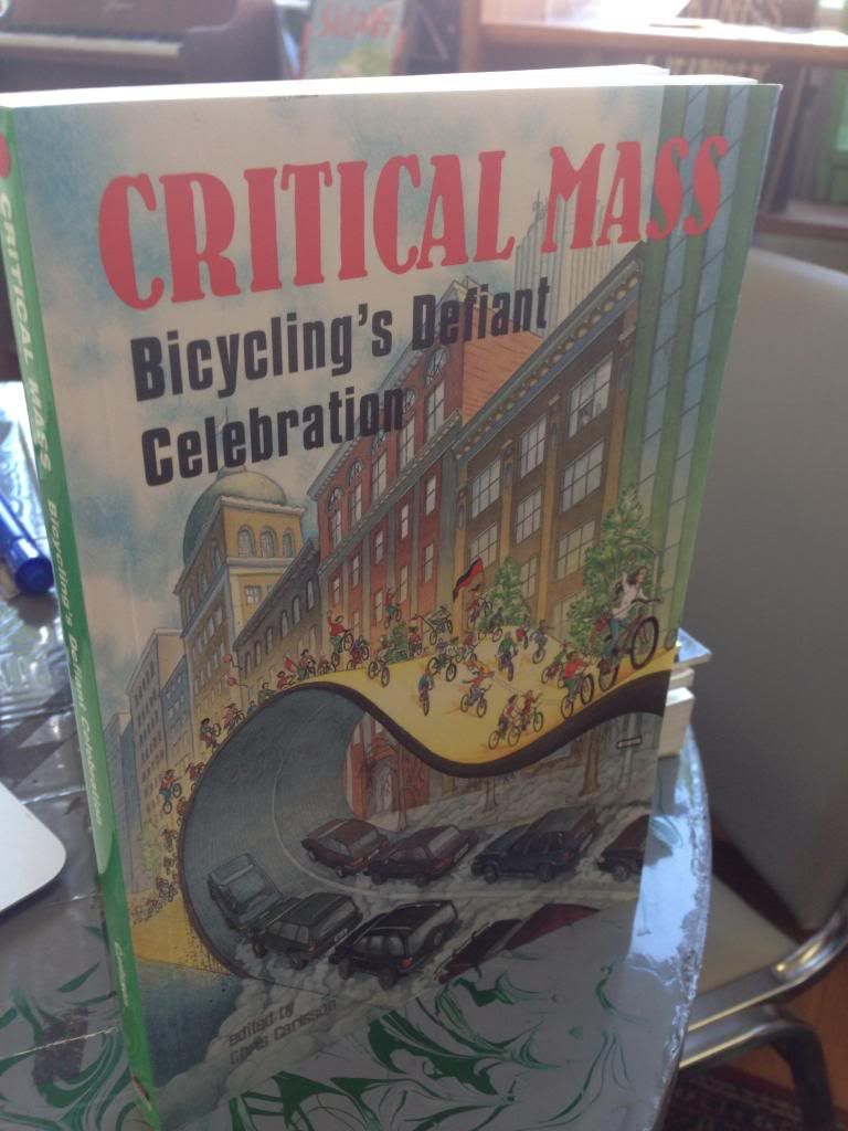 Image for Critical Mass: Bicycling's Defiant Celebration