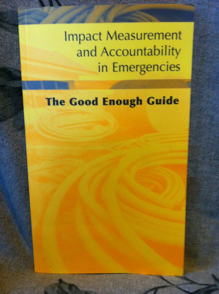 Image for Impact Measurement and Accountability in Emergencies: The Good Enough Guide
