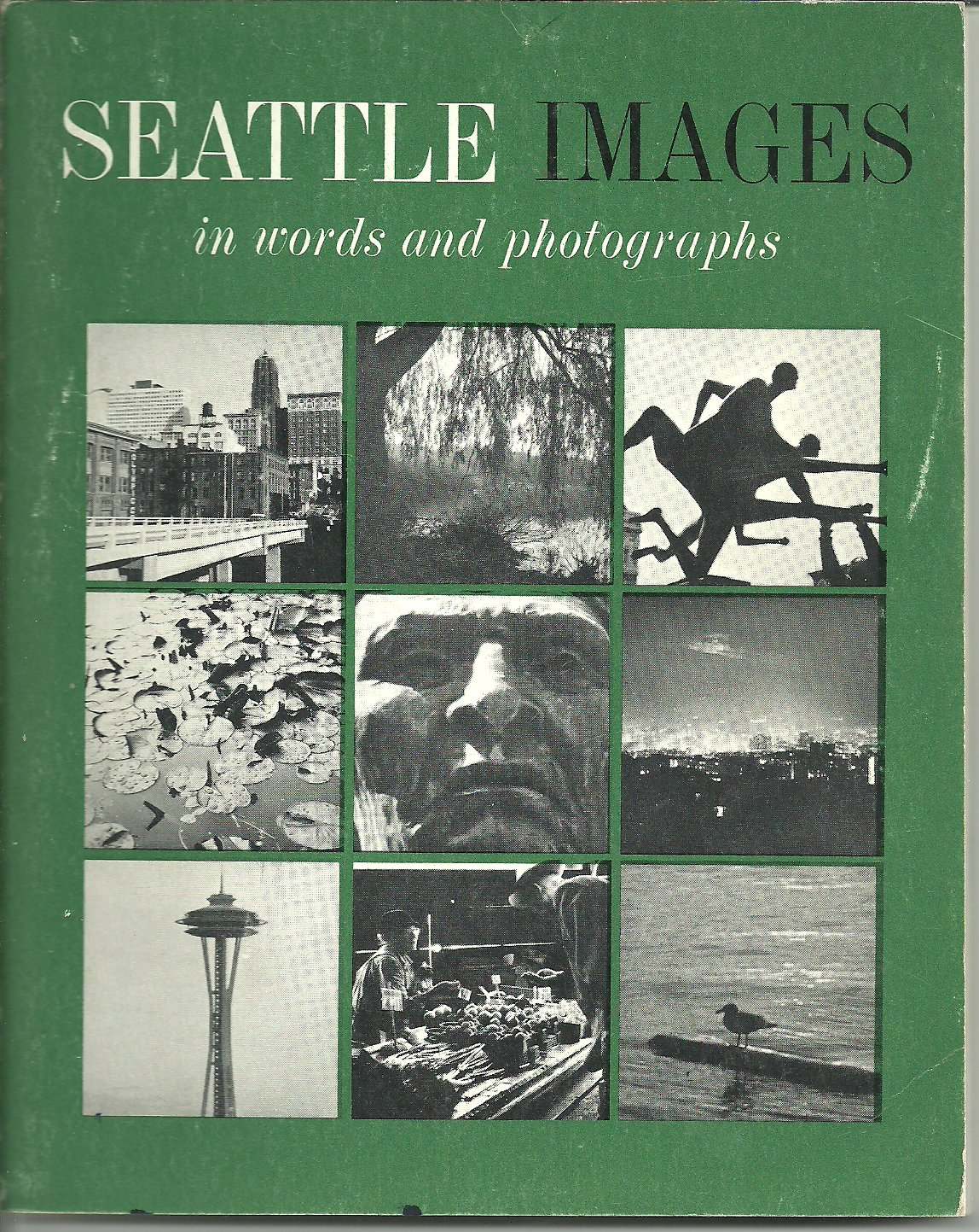 Image for Seattle images in words and photographs