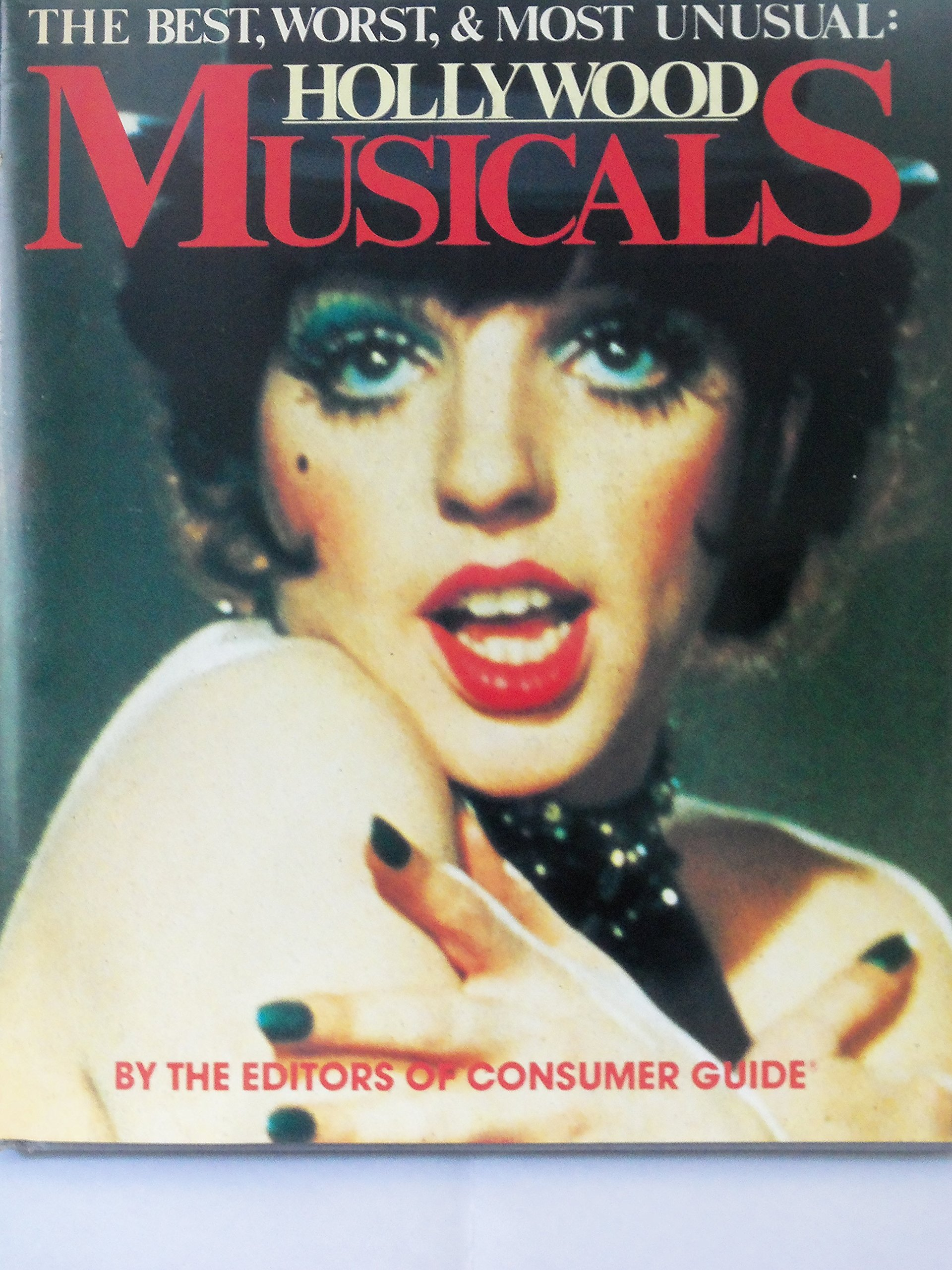 Image for The Best, Worst & Most Unusual: Hollywood Musicals