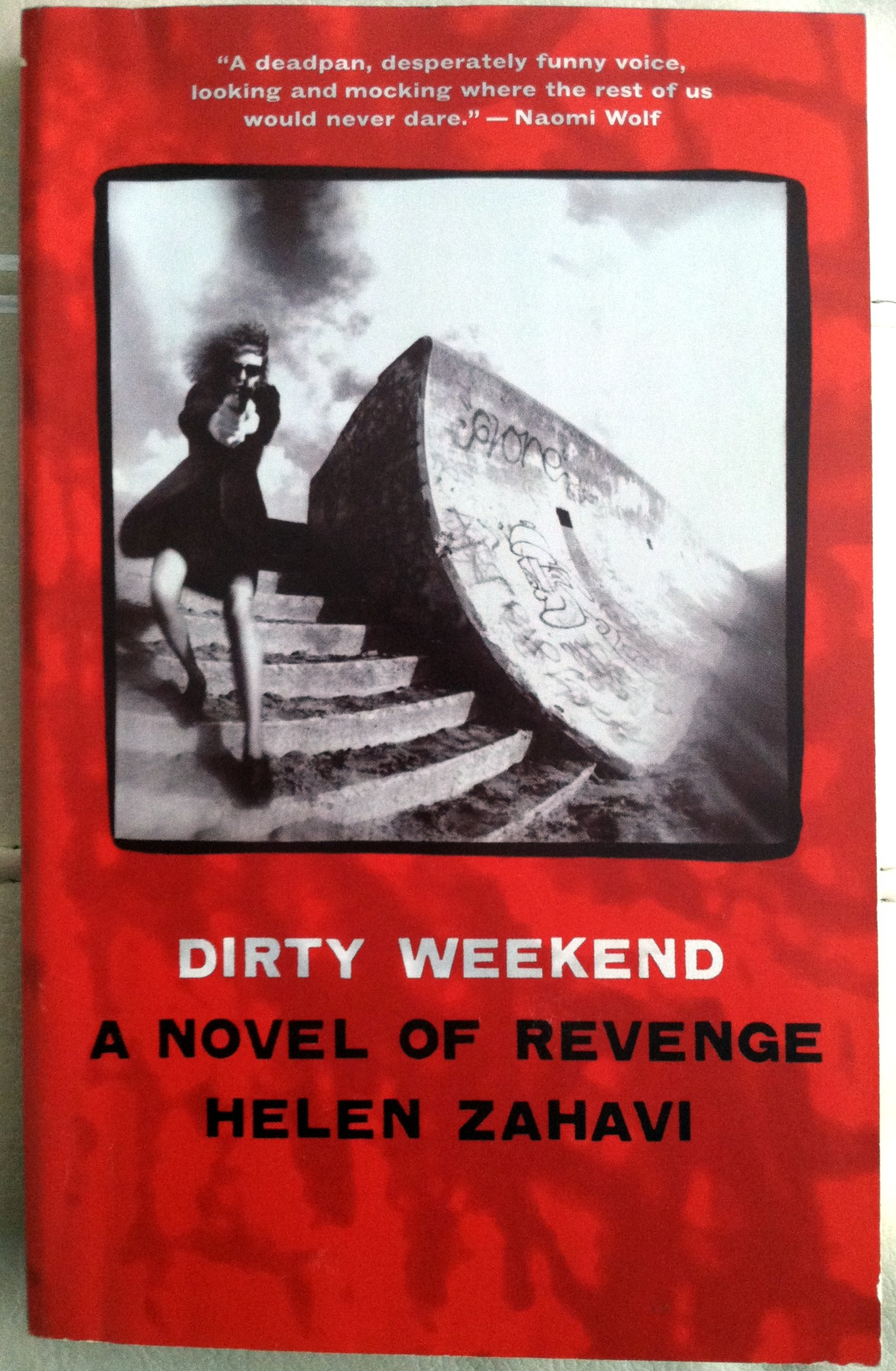 Image for Dirty Weekend: A Novel of Revenge