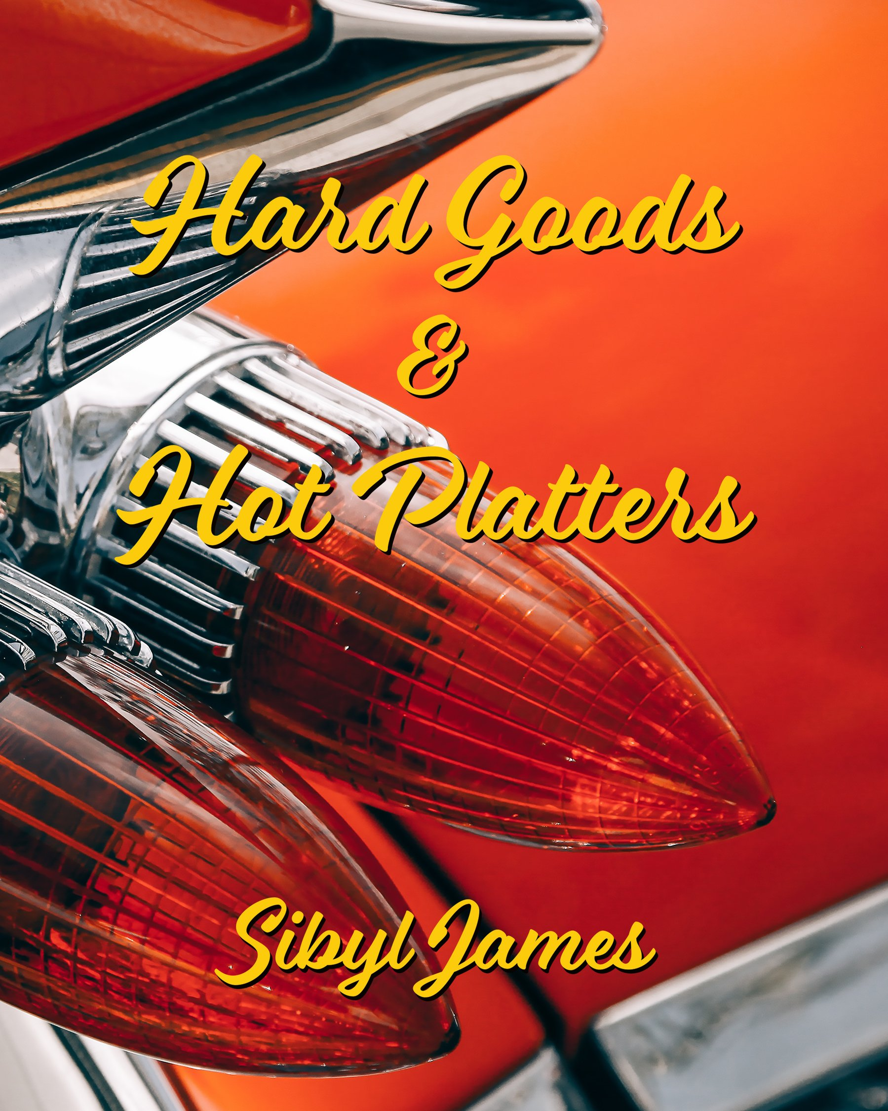 Image for Hard Goods & Hot Platters