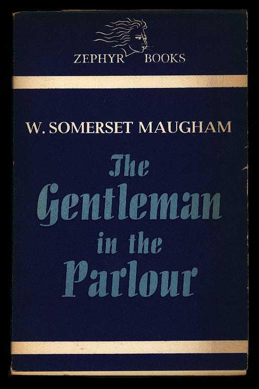 Image for The Gentleman in the Parlour by Maugham, W. Somerset