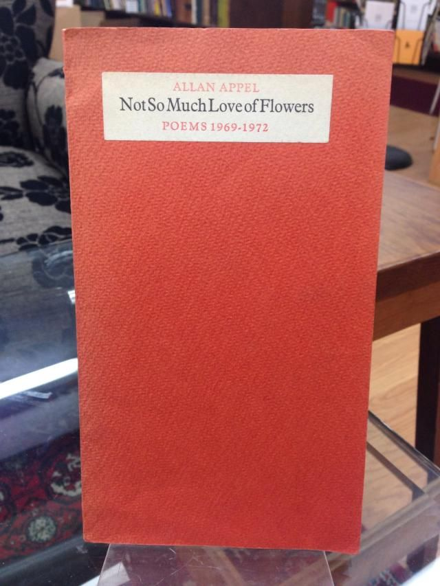 Image for Not So Much Love of Flowers: Poems 1969-1972