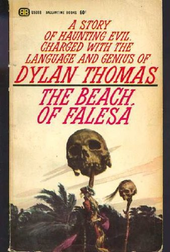 Image for The Beach of Falesa - A Story of Haunting Evil, Charged with the Language and Genius of Dylan Thomas