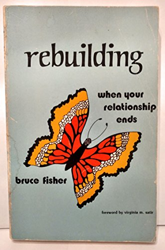 Image for Rebuilding: When your relationship ends
