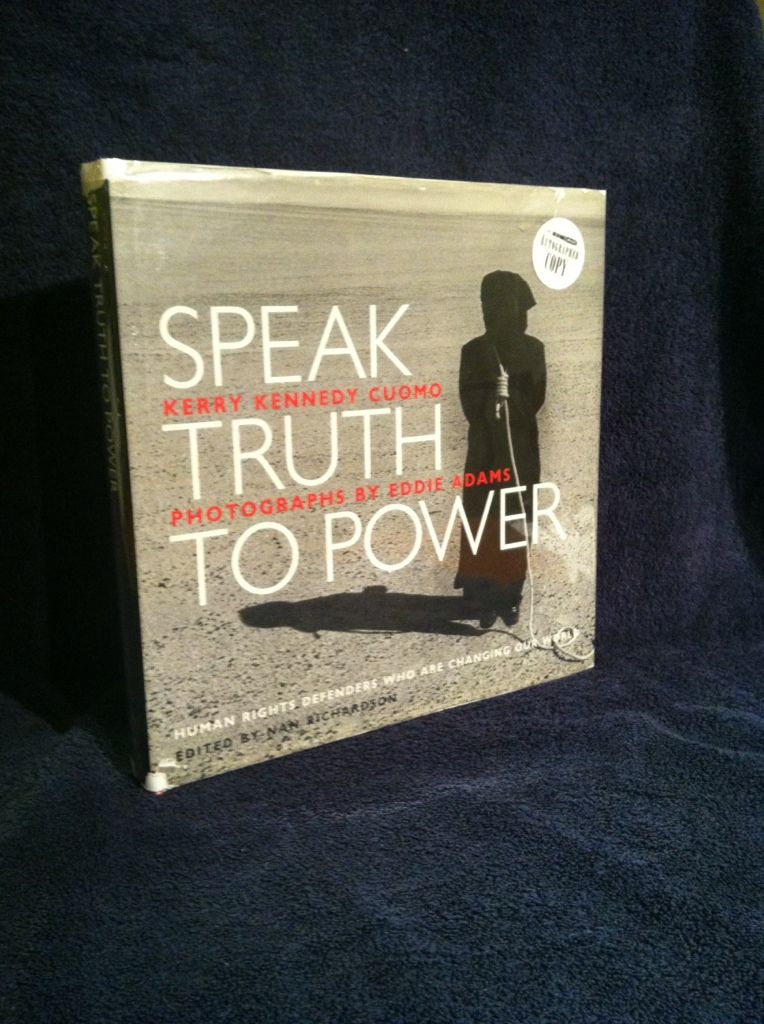 Image for Speak Truth to Power: Human Rights Defenders Who Are Changing Our World