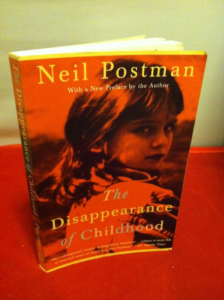 Image for The Disappearance of Childhood