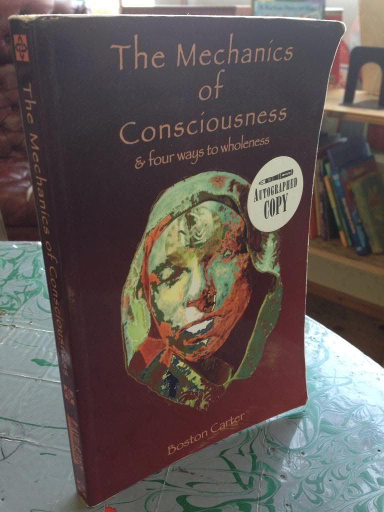 Image for The Mechanics of Consiousness: & Four Ways to Wholeness