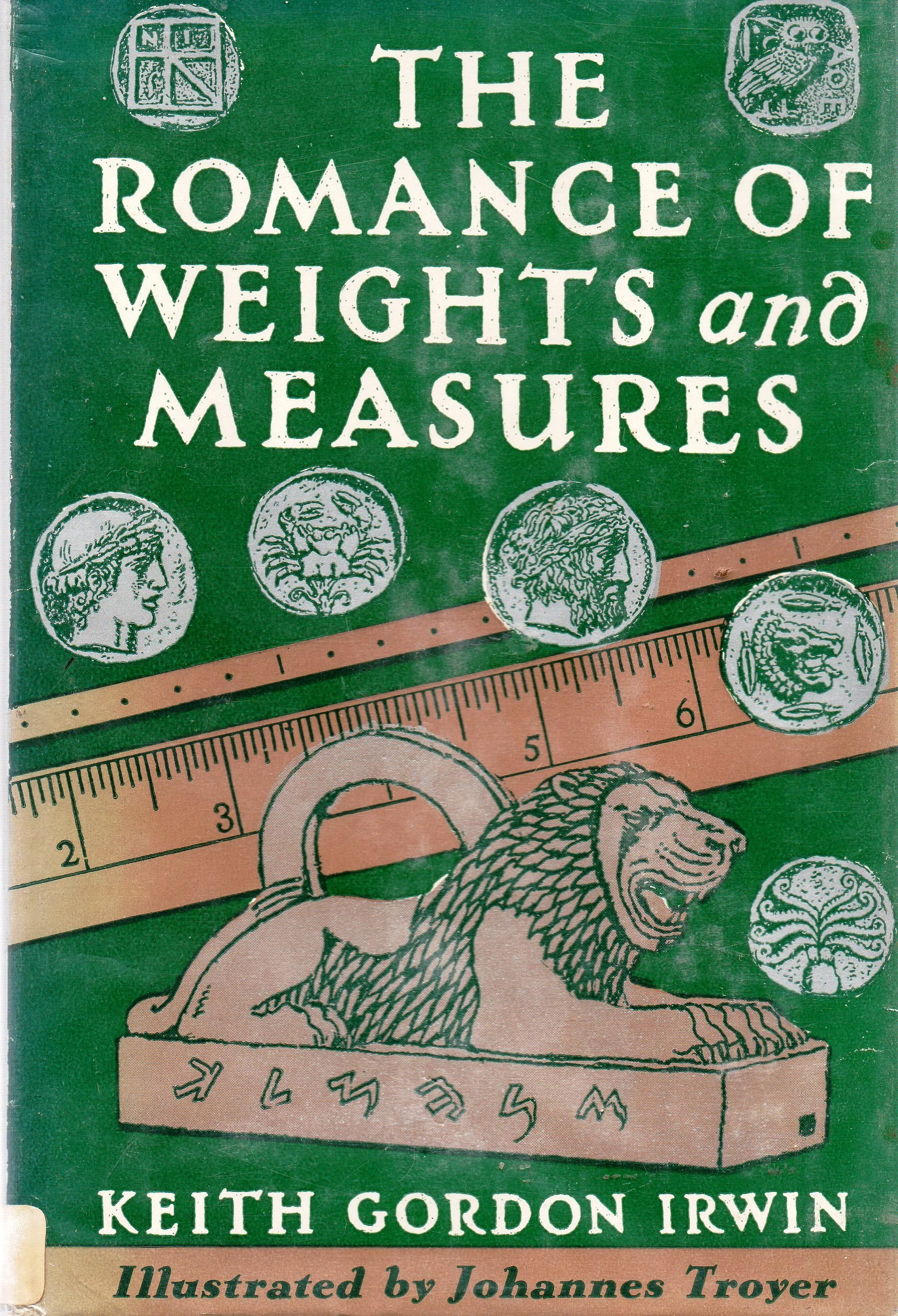 Image for The Romance of Weights and Measures by Irwin, Keith Gordon