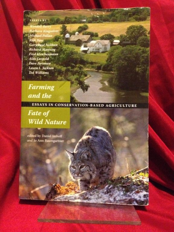 Image for Farming and the Fate of Wild Nature: Essays on Conservation-based Agriculture