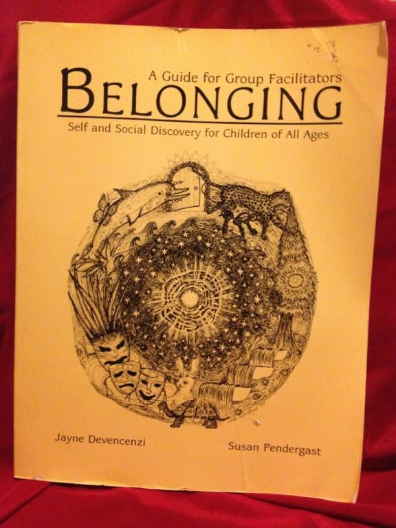 Image for BELONGING - Self and Social Discovery for Children of All Ages (A Guide for Group Facilitators)