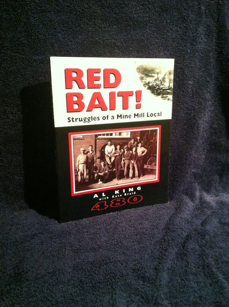 Image for Red bait!: Struggles of a Mine Mill local